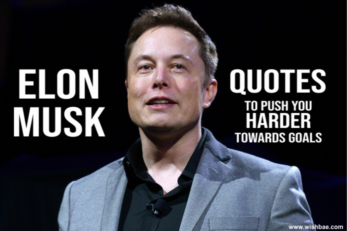 elon musk motivational quotes